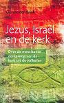 Jezus israel en de kerk