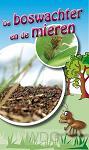 Traktaat boswachter en de mieren s25