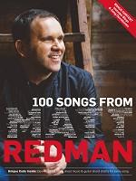 100 Songs From Matt Redman - Songbook : Redman, Matt