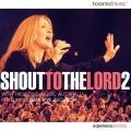 Shout to the Lord 2 : Various