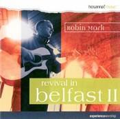 Revival in Belfast 2 : Mark, Robin