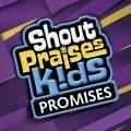 Promises (spk) : Shout praises kids