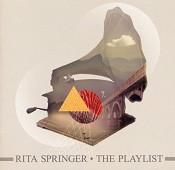 Playlist, the : Springer, Rita