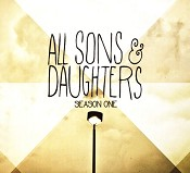 Season one : All Sons & Daughters