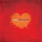 Same love, the : Baloche, Paul
