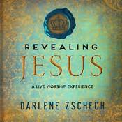Revealing Jesus DVD : Zschech, Darlene