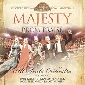 Prom Praise: Majesty : All Souls Orchestra
