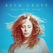 Rule in my heart : Croft, Beth