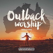 Outback Worship sessions : Planetshakers