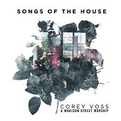 Songs of the House (CD) : Voss, Corey