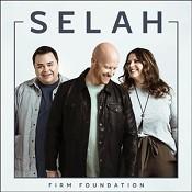 A firm foundation (CD) : Selah