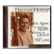 Signature Songs-Dallas Holm (CD) : Holm, Dallas