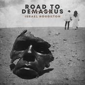 Road to Demaskus (CD) : Houghton, Israel