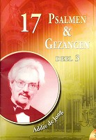 Nederlands Boek : 17 psalmen en gezangen 3 : Jong, A. de