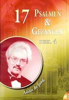 Nederlands Boek : 17 psalmen en gezangen 4 : Jong, A. de