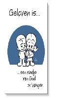 Prentbriefkaart geloven is een kindje va [ 10 stuks ]