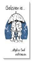Prentbriefkaart geloven is altijd op God [ 10 stuks ]