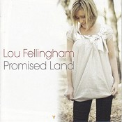 Promised Land (CD) : Fellingham, Lou