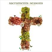 Sacraments & seasons : Various