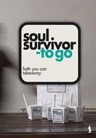 Soul survivor to go: faith you can : Soul survivor