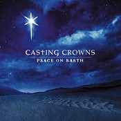 Peace On Earth (CD) : Casting Crowns