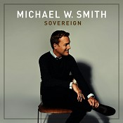 Sovereign (CD) : Smith, Michael W.