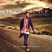 Secret Place (CD) : Mitchell, Vashawn