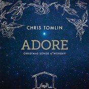 Adore: Christmas Songs Of Worship (vinyl : Tomlin, Chris