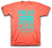 Pray more worry less - Orange : T-Shirt - XXL