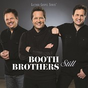 Still (CD) : The Booth Brothers