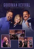 Songs In The Key Of Happy (DVD) : Goodman Revival