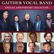 Special Anniversary Collection : Gaither Vocal Band