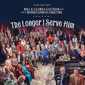 The Longer I Serve Him  (CD) : Gaither