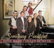 Something Beautiful (CD) : Ernie Haase & Signature Sound