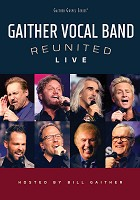 Reunited live DVD : Gaither Vocal Band
