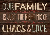 Our family is just the right mix : Mini sign - 16,5 x 11,5 cm