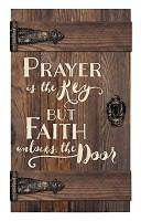 Prayer is the key but Faith unlocks door : Wall decor - Barn door - 35,5 x 61 cm