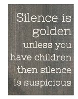 Silence is golden : Tabletop block - 140 x 184 x 38 mm