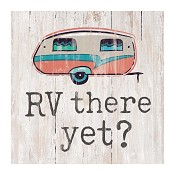 RV there yet? : Tabletop block -  89 x 89 x 38 mm