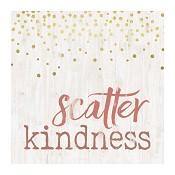 Scatter kindness : Tabletop block -  89 x 89 x 38 mm