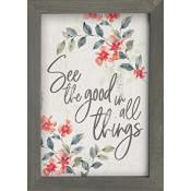 See the good in all things : Wall art - 17,5 x 25,5 cm