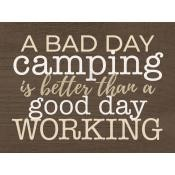 A bad day camping is better : Tabletop block - 89 x 127 mm
