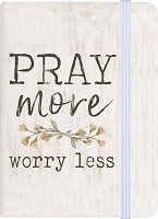 Pray more worry less : Notebook - A6 - 96 pages