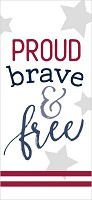 Proud brave and free : Tabletop word block - 3,8 x 8,9 cm