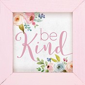 Be kind - Framed : Wall decor - 12,5 x 12,5 cm