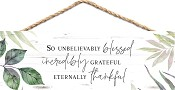 So unbelievably blessed [ 6 stuks ] : Hanging sign - 25,5 x 8,9 cm