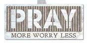 Pray more worry less - Metal accents : Wall art - 48 x 23 cm