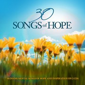 30 Songs of Hope (2CD) : Various