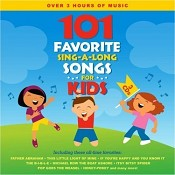 101 Favorite Sing-A-Long Songs for Kids : Songtime Kids
