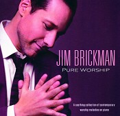 Pure Worship - Instrumental Piano (CD) : Brickman, Jim